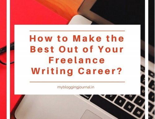 8 Unfailing Strategies To Boost Your Freelance Writing Career