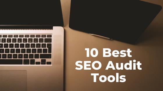 10 Best SEO Audit Tool