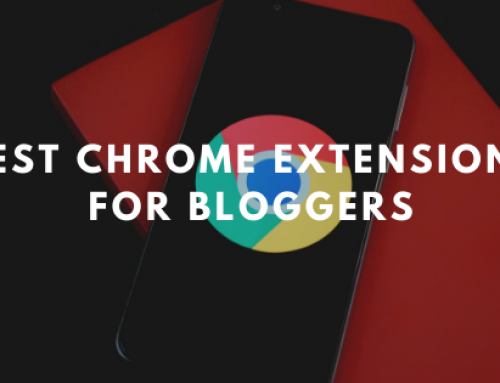 10 Best Chrome Extensions for Bloggers 2020 | Relevant List